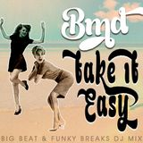 BMD - Take It Easy (Ramp Shows Blog mix)