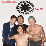 Hostile Hits - Red Hot Chili Peppers part2. Top 10