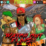 Watch Out Fi Dis V2 ( Promo )