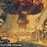 Wills - Future House Mix #1