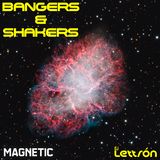 Magnetic Magazine Podcast - Bangers and Shakers Episode 01 (Electro/Progressive House)