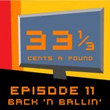33 1/3 Cents a Pound Ep. 11 (Oct 2013)