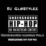 DJ GlibStylez - Underground Bangerz Vol.4 (Underground Hip Hop Mix)