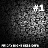 Friday Night Session #1