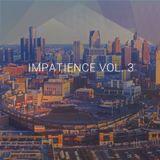 Impatience Vol. 3 (Late Night Disco Funk)