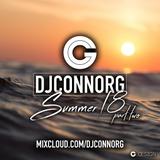 @DJCONNORG - SUMMER 18 Vol 2