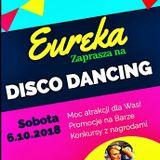 Eureka DISCO DANCING [6-10-2018] mixed by DJ KOKOS