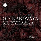LCNR@Odinakovaya_Muzykaaaaa_Podcast_Episode_1