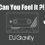 """DJ Gravity's """"Can You Feel It?!"""" EP.008 (Live)"""
