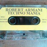 Robert Armani - Techno Mania (1995) CHICAGO - SIDE A
