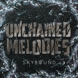Unchained Melodies MIX 01 /25-05-2013/ ELECTRO HOUSE MIX