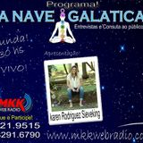 Programa A Nave Galatica 31/10/2016 - Karen Rodriguez