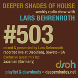 Deeper Shades Of House #503 w/ exclusive guest mix by JAZZMAN