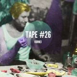 KorneJ - 34mag Hangover Tape #26