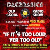 Bac2Basics with Paddy Frazer15/04/17
