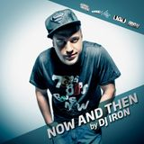 DJ Iron - Now and Then 2014