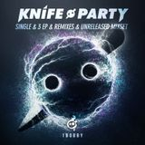 Knife Party-Single & 3 EP & Remixes & Unreleased Mixset