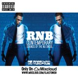 This Is RNB | CONTEMPORARY SOUNDS OF THE NU SKOOL @DJASTONISH