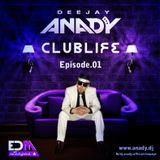DJ ANADY - CLUBLIFE EPISODE.01