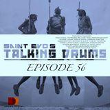 Saint Evo's Talking Drums Ep. 56 [Drums Radio Show]