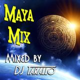 Maya Mix - DJ Tarallo
