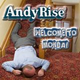 Andy Rise - Welcome To Monday Mix