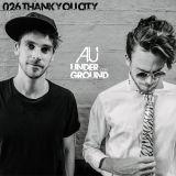 Thankyou City – AU Underground 026