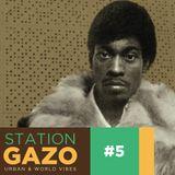 StationGazo #5 - Quantic, Darondo, Freddie Gibbs & Madlib, Brasil Bam Bam Bam...