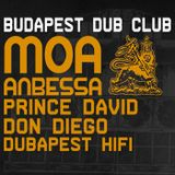 Moa Anbessa ft. Prince David & Don Diego at Budapest Dub Club, 14.Dec.2018