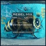 Rebel Mix #155 LIVE from Toronto with host Esther Benoit - Apr25.2015 www.rebelmix.fm