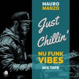 Mauro Manzo - Just Chillin' - Nu Funk Vibes