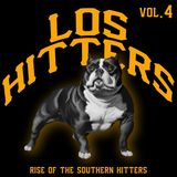 Los Hitters Vol.4 : Rise of The Southern Hitters