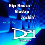 Hip House - Electro - Jackin' Mix