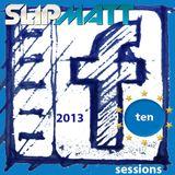 Slipmatt - The Facebook Sessions Vol 10 20-01-2013