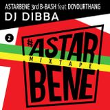 ASTARBENE 3rd B BASH - Dj DIBBA #Mixtape release party (from Spin!)
