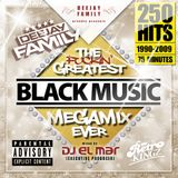 Deejay Family - The Greatest Black Music Megamix Ever  250 Hits  90s & 2000s