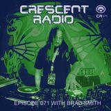 Brad Smith - Crescent Radio 71 (Aug-11-2016)