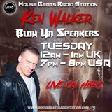 Ken Walker Presents Blow Ya Speakers On HBRS 13 - 08 - 19