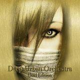 Deep Urban Orchestra - GOLD Edition