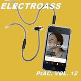 Club Knights Presents: Pass The Aux Cord, Vol. 12 - ElectroAss