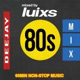 djluixs - Feel The 80s