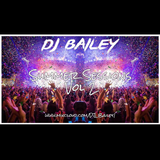 @DJ_Bailey1 - The Summer Sessions (Vol 2)