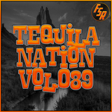 #TequilaNation Vol. 089 All Guest Mixes