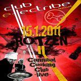 Cannibal Cooking Club (Live PA) @ Rotzen II - Club e-lectribe Kassel - 15.01.2011