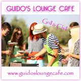 Guido's Lounge Cafe Broadcast 0281 Grill & Chill (20170721)