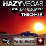 HAZY VEGAS - The Chase - 08/12/17