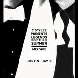 C Stylez Presents JT x Jay Z - Legends Of The Summer Mixtape (2013)