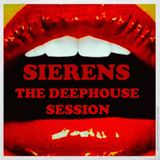 """SIERENS   """" THE DEEP HOUSE SESSION """""""