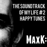 MaxK: Soundtrack Of My Life #2 - Happy Tunes