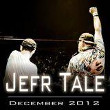 Jefr Tale December 2012